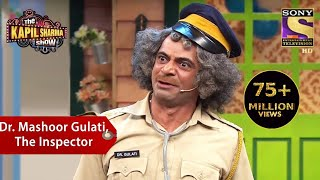 Download Dr. Mashoor Gulati, The Inspector - The Kapil Sharma Show Mp3 and Videos