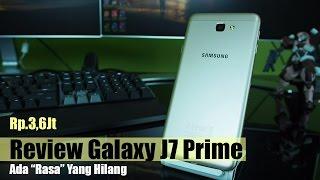 "Review Samsung Galaxy J7 Prime Indonesia : 3,6Jt Ada ""Rasa"" Yang Hilang"