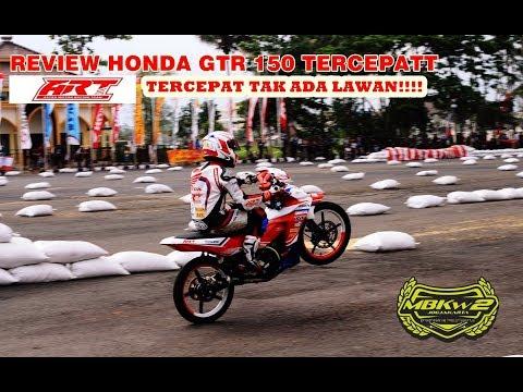 REVIEW HONDA GTR 150 TERCEPAT SE INDONESIA MILIK ART GARAPAN MBKW2 JOGJA