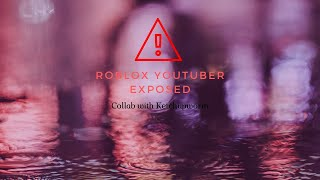 We exposed a famous roblox youtuber
