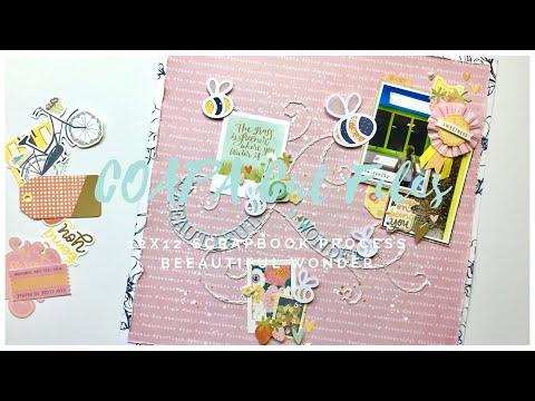 12x12 Scrapbook Process - #175 Beeautiful Wonder