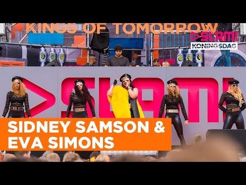 Sidney Samson & Eva Simons (LIVE) | SLAM! Koningsdag 2016