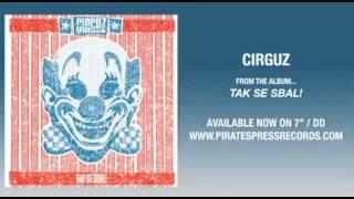 """1. CIRGUZ - """"Get Lost"""""""