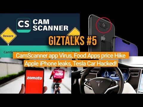 GizTalks#5- CamScanner Virus, Tesla Car Hacked, Risky Window10 update,  iPhone leaks,Food app price