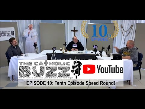 20th Episode Speed Round!: The Catholic Buzz: Episode 20! from YouTube · Duration:  33 minutes 33 seconds