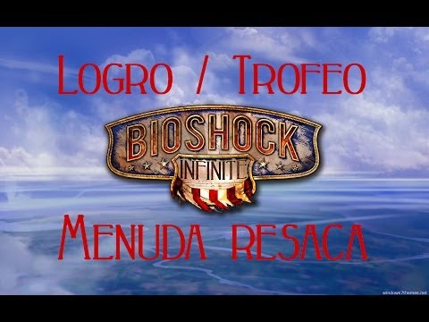 Bioshock Infinite - Logro / Trofeo Menuda resaca (Lost Weekend)