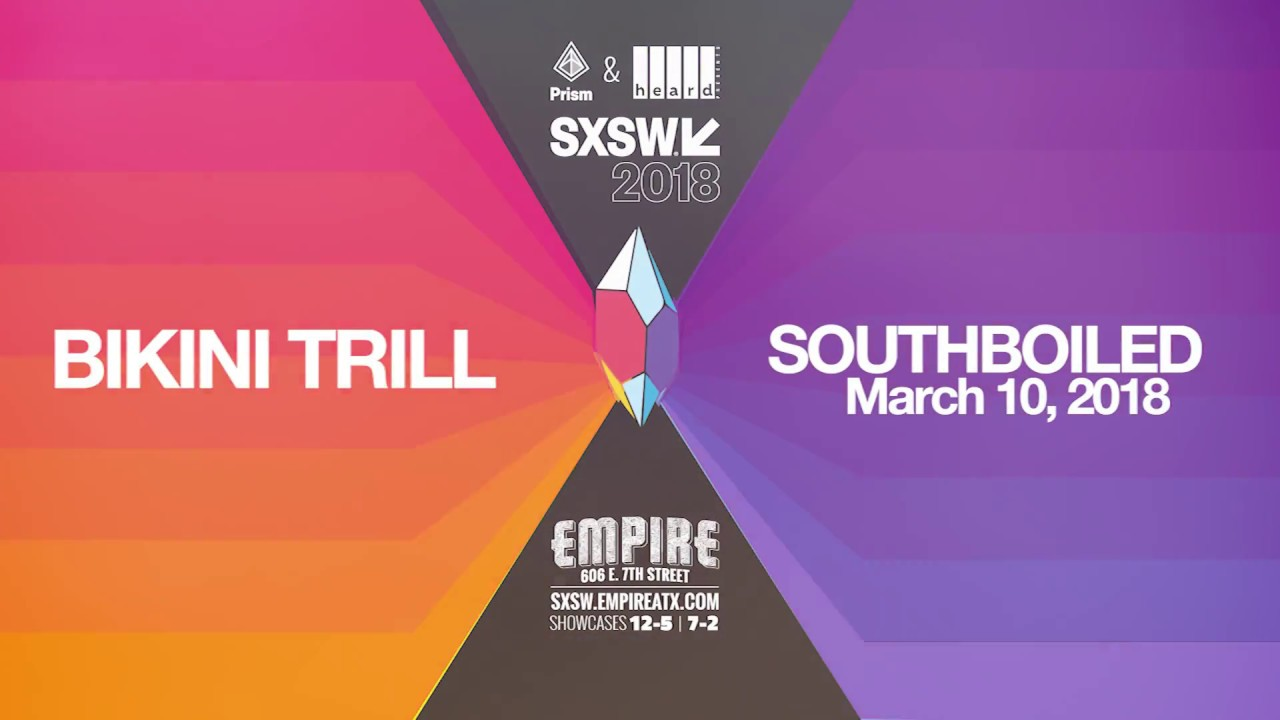 Bikini Trill @ SXSW 2018 - Empire Control Room & Garage