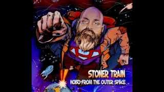 Stoner Train - Hobo From The Outer Space (Full Album)
