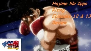 Hajime No Ippo Rising Episodes 12 & 13 Review: The End of Sawamura