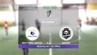 Обзор матча Brothers United 9 4 Denon Турнир по мини футболу в Киеве
