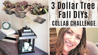 Dollar Tree FALL DIYs Collab CHALLENGE - 3 DIYs with Dollar Tree Items