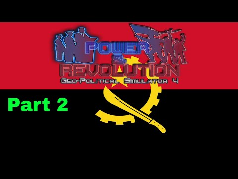 Power and Revolution (Geopolitical Simulator 4) Angola Part 2