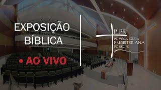 Exposição Bíblica | Noite 03.05.2020 | Rev. Luciano Nascimento|  Salmo 34