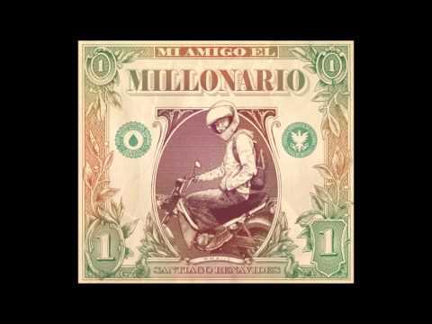 Gracias a Dios por la Vida - Santiago Benavides - Mi Amigo el Millonario
