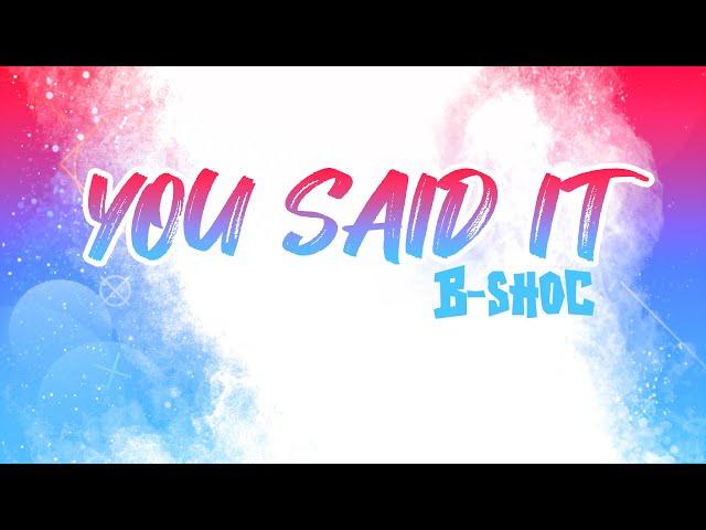 Christian Pop - B-SHOC - You Said It (Lyrics)