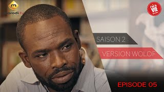 Série - C'est la vie - Saison 2 - Episode 5 (version wolof)