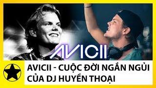 Avicii - Cuộc Đời Ngắn Ngủi Của DJ Huyền Thoại Dành hơn nửa những n...