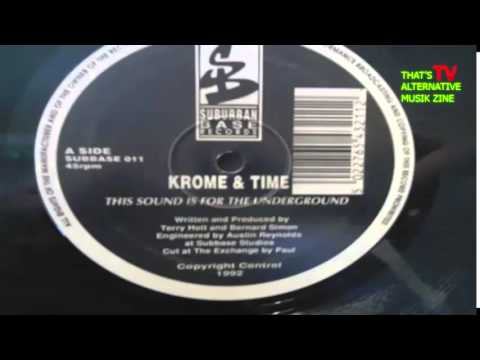 KROME & TIME - This sound is for the underground