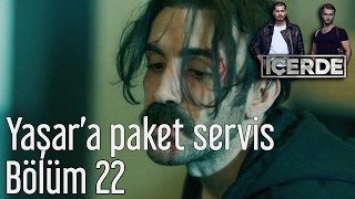 İçerde 22. Bölüm - Yaşar