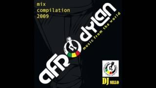AfroDylan compilation 2009 - mix Dj nello