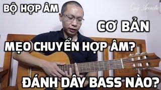 Bass của hợp âm| Mẹo chuyển hợp âm nhanh| Hai bộ hợp âm thường gặp| Cách chinh phục hợp âm F và Bb