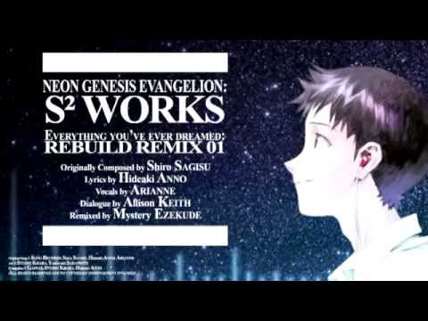 Evangelion - Everything You've Ever Dreamed (Rebuild Remix 01) PV (Reuploaded)