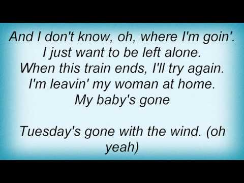 Metallica - Tuesday's Gone Lyrics