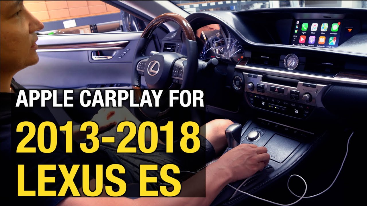 2013-2018 LEXUS ES Apple CarPlay Android Auto Install / Demo
