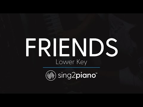FRIENDS (LOWER Piano Karaoke) Marshmello & Anne-Marie
