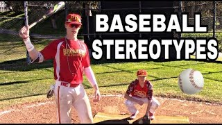 Baseball Stereotypes | High School Edition
