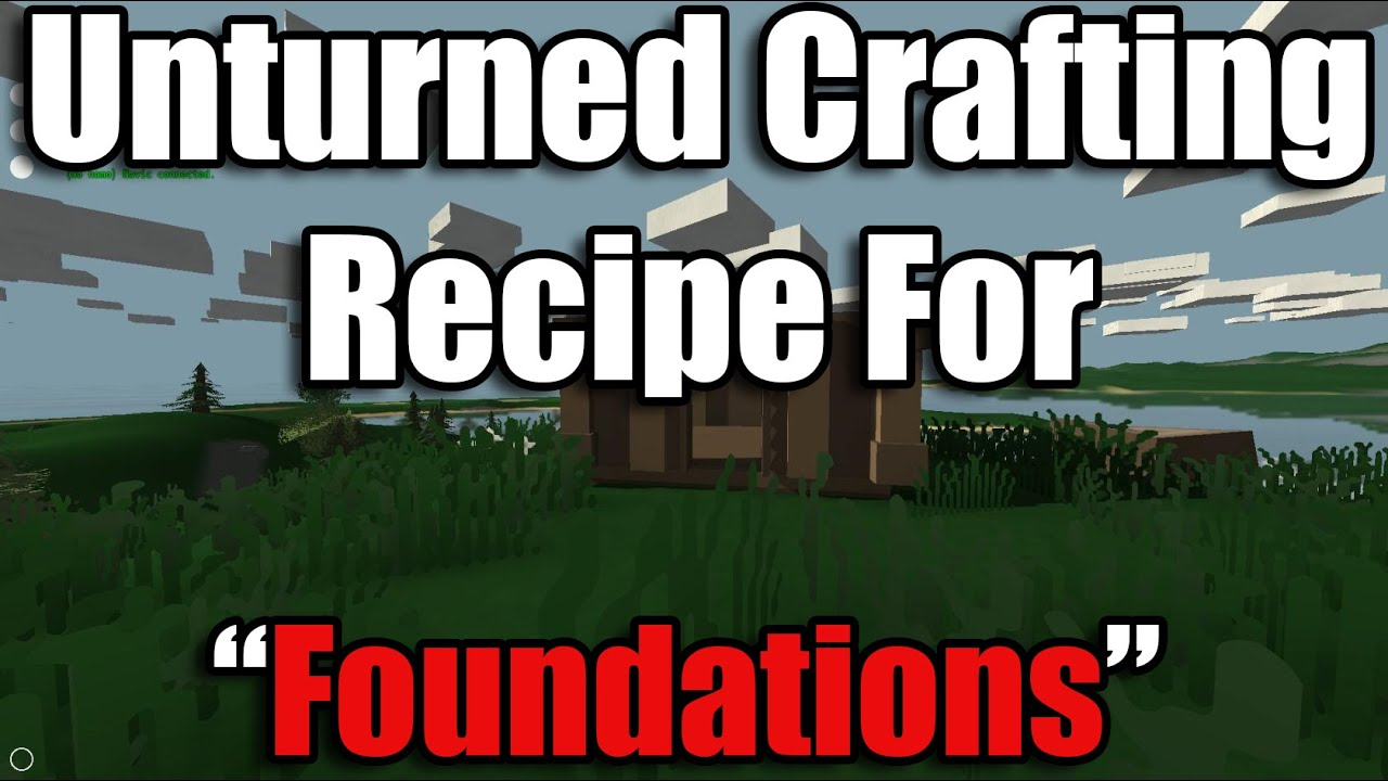 Unturned recipes how to craft a wooden foundation voice for Door unturned