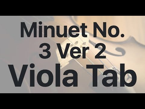 Learn Minuet No. 3  Ver 2 on Viola - How to Play Tutorial