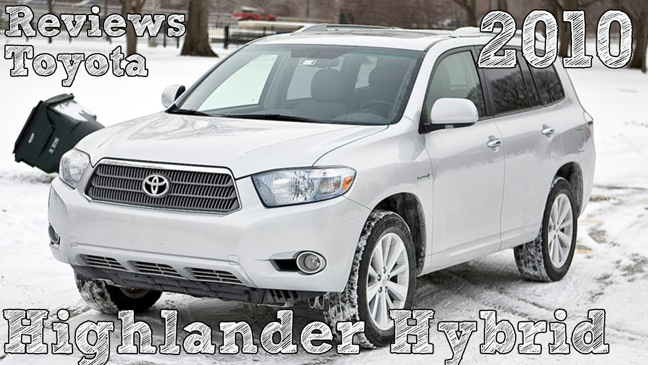 Reviews Toyota Highlander Hybrid 2010