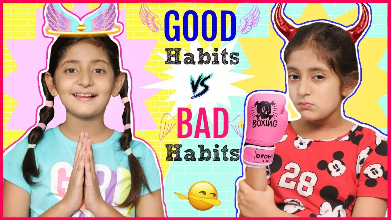 Download GOOD Habits vs BAD Habits   #Fun #Sketch #RolePlay #MyMissAnand