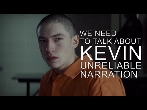 We Need to Talk About Kevin: Unreliable Narration