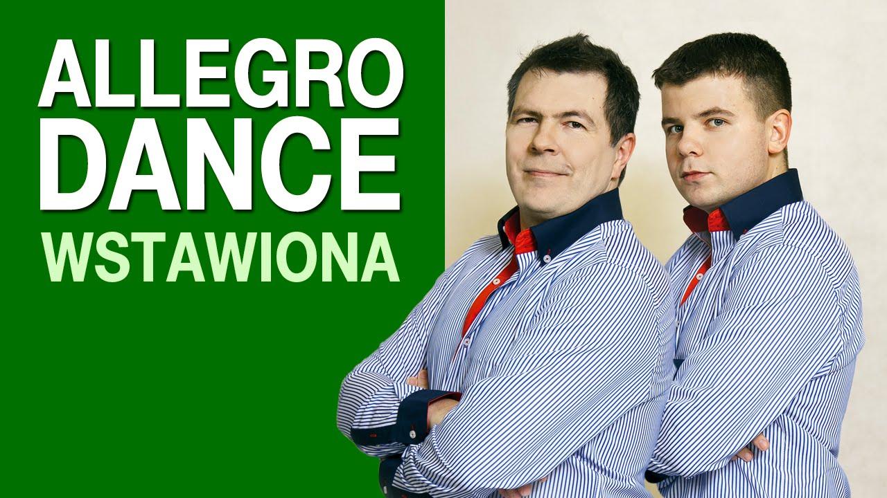 Allegro Dance - Wstawiona