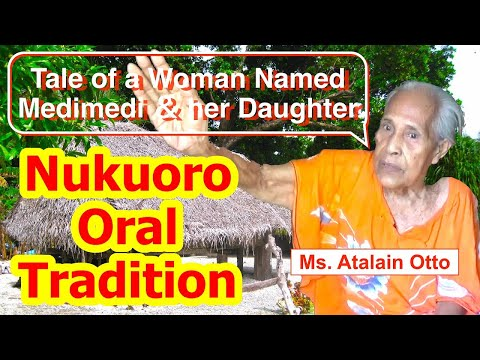 Tale of a Woman Named Medimedi and her Daughter, Nukuoro