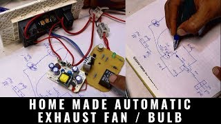 Making of Automatic exhaust Fan / Bulb using PIR sensor at home [ with complete circuit detail ]