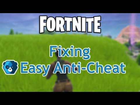 How To Fix Fortnite Easy Anti-Cheat Error
