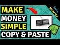 How To Make Money Online - Simple Copy & Paste Method