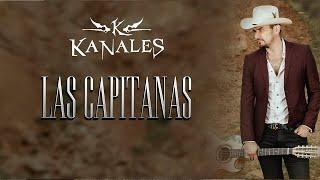 Kanales - Las Capitanas (Video Lyric)