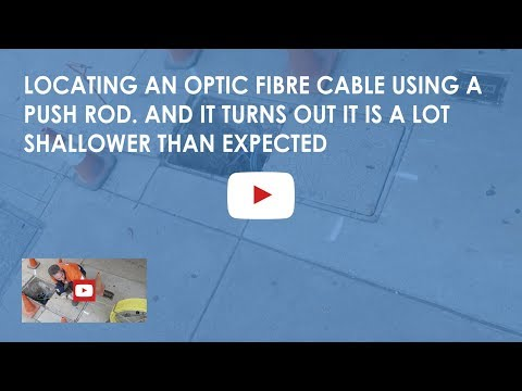Locating an optic fibre cable using a push rod. And it turns out it is a lot shallower than expected
