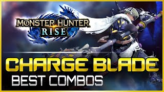Monster Hunter Rise | The BEST Charge Blade Combos | MHRise Weapon Guide Tutorial モンハンライズ