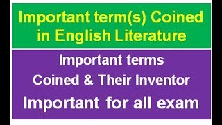 Important terms coined in English Literature & their inventor