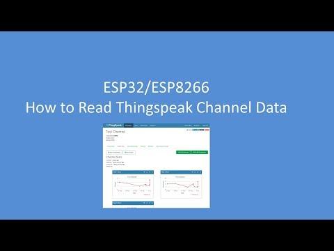 Tech Note 054 ESP Thingspeak Channel Data Reading