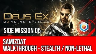 Deus Ex Mankind Divided Walkthrough Side Mission 05 - Samizdat (Stealth Pacifist)
