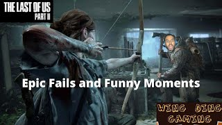 Epic Fails and Funny Moments on Last of us Part 2  (Survival Mode)