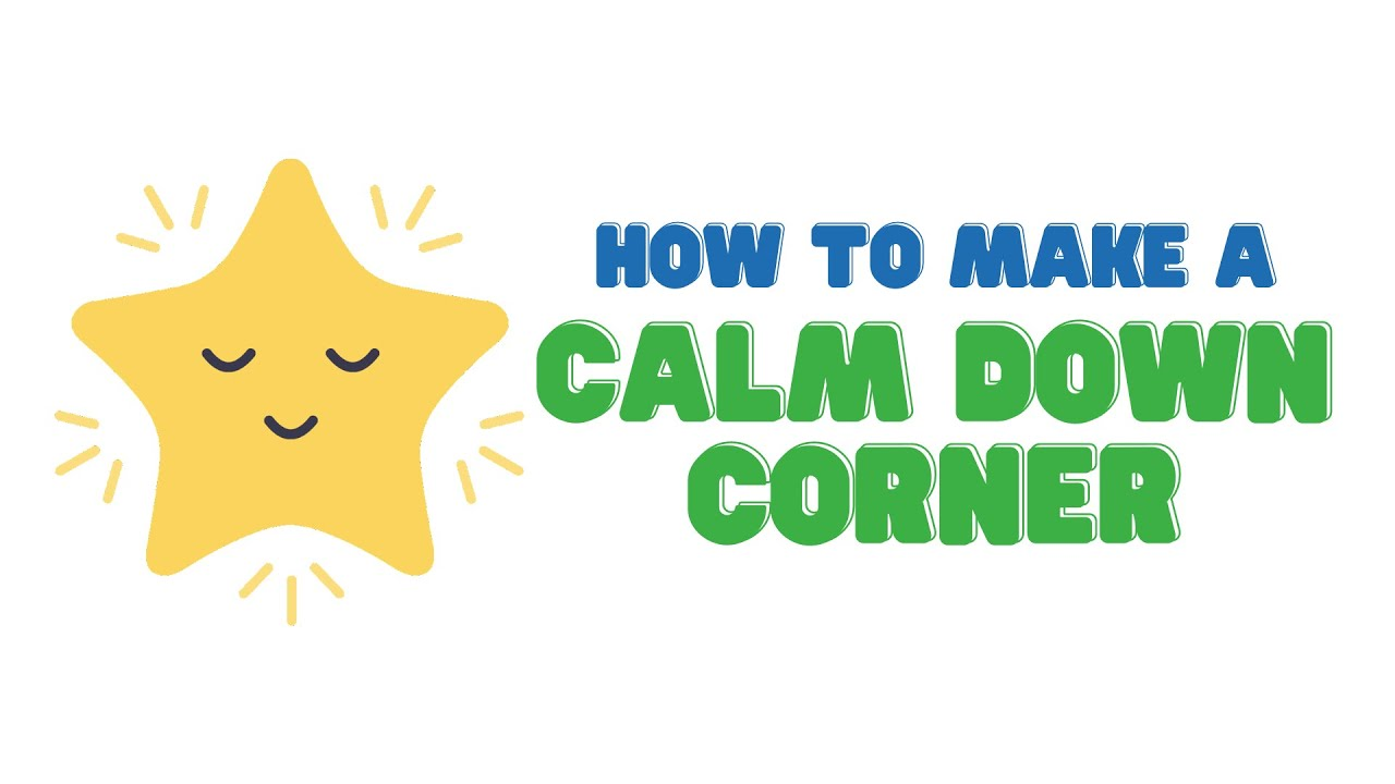 Making a Calm Down Space in your Home