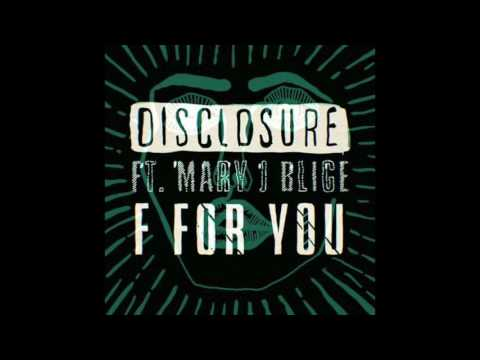 Disclosure F For You (Eats Everything Remix)