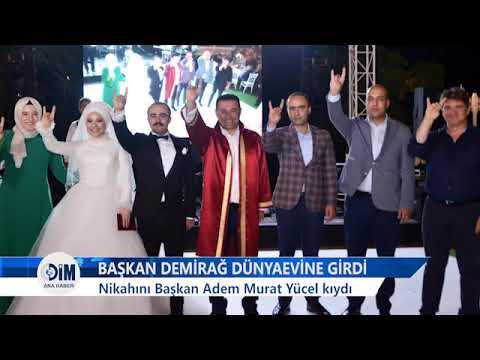 BAŞKAN DEMİRAĞ DÜNYAEVİNE GİRDİ Nikahını Başkan Adem Murat Yücel Kıydı-HABERLER